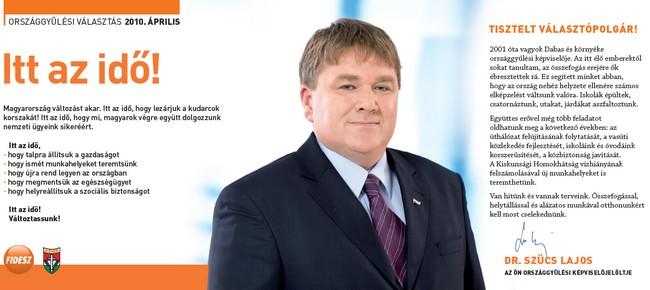 Dr. Szűcs Lajos, Pest megye 14. választókerületének Fidesz-KDNP által támogatott képviselőjelöltje