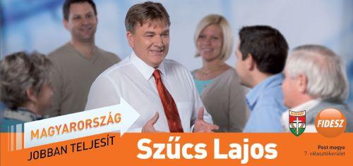 Szűcs Lajos az Ön képviselőjelöltje